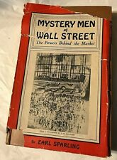 Earl Sparling Mystery Men Of Wall Street First Edit 2nd Print Masters of Market