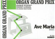 Organ Grand Prix - George Fleury's prof. Arrangements - Ave Maria - Schubert
