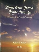 Songs from Sorrow-Songs  from Joy - grief songs for bereaved children and teens