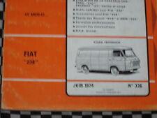revue technique FIAT 238 FOURGONETTE / E.O 1974 / français