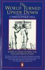 The World Turned Upside Down: Radical Ideas During the English Revolution (Pengu