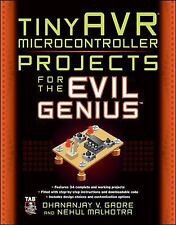 tinyAVR Microcontroller Projects for the Evil Genius, , Malhotra, Nehul, Gadre,