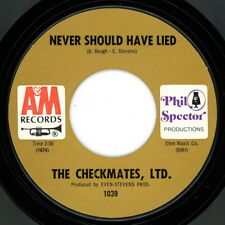 THE CHECKMATES LTD. 45: Never Should Have Lied / Love Is All I Have To Give   NM