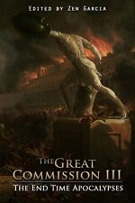 Great Commission III: The End-Time Apocalypses