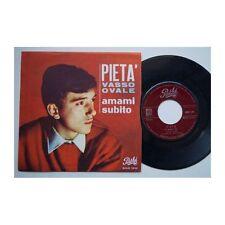 Disco vinile LP 45 giri Vasso Ovale- Pieta - Amami subito - 45AQ 1242 - PATHE'