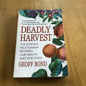 Deadly Harvest by Geoff Bond Book
