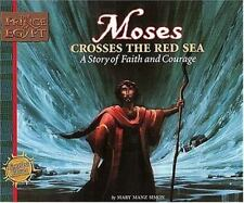 Moses Crosses the Red Sea: A Story of Faith and Courage (Prince of Egypt Values