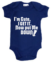 "Dirty Fingers ""I'm Cute I Get it Now Put Me Down!"" Funny Cute Bodysuit Baby Gift"