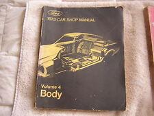 Ford 1973 Car Shop Manual Volume 4 Body  1st Printing