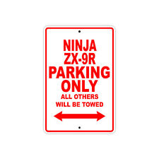 KAWASAKI NINJA ZX-9R Parking Only Towed Motorcycle Bike Chopper Aluminum Sign
