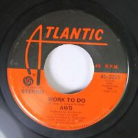 Pop 45 Awb - Work To Do / Pick Up The Pieces On Atlantic Recording Corp