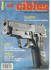 CIBLES N°252 LES ARMES EXOTIQUES / SIG P 228 / SNIPER DRAGUNOV / MINES ET PIEGES