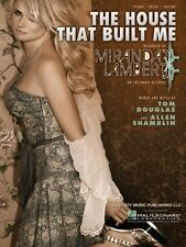 The House That Built Me Sheet Music Piano Vocal Miranda Lambert NEW 000354088