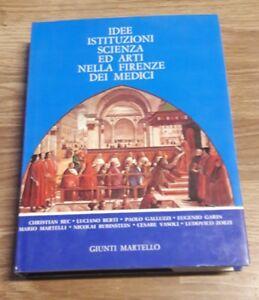 Idee, Istituzioni Scienza ed Arti nella Firenze dei Medici