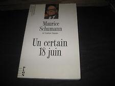 Maurice SCHUMANN: Un certain 18 juin