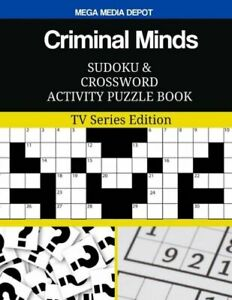 Criminal Minds Sudoku And Crossword Activity Puzzle Book: Tv Series Edition