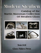 Modern Steuben: Catalog of the Martin Massman Collection of Steuben Glass