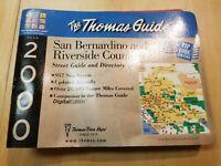 2000 THE THOMAS GUIDE SAN BERNARDINO & RIVERSIDE COUNTIES STREET GUIDE DIRECTORY