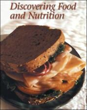 NEW - Discovering Food and Nutrition, Student Edition by McGraw-Hill