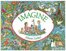 IMAGINE by ALISON LESTER Children's Picture Story Reading Book