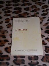 L'ETE GREC - André-Jean Willm - Pensée Universelle - 1972