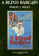 A BLIND BARGAIN - Book on 1922 Lost LON CHANEY Film NEW