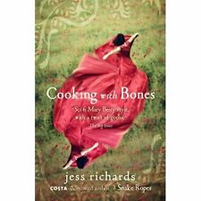 Cooking with Bones, Richards, Jess, New condition, Book