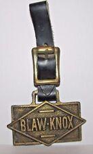 Blaw Knox Logo Brass Pocket Watch Fob Asphalt & Concrete Paver Paving Equipment