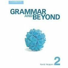 Grammar and Beyond: Grammar and Beyond Level 2 Student's Book by Randi Reppen...