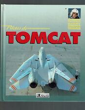 PILOTES DE TOMCAT  DAVID F.BROWN  EDITIONS ATLAS 1991 AVIATION PLANES AVIONS