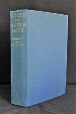 North of North Cape: The Arctic Voyages of the Norkap 11 by Dudley Vaill Talcott