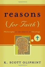 Reasons For Faith Philosophy in the Service of Theology by K. Scott Oliphint P&R