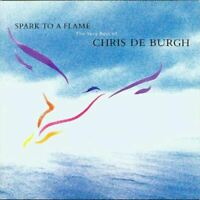 CHRIS DE BURGH spark to a flame (the very best of) (CD, album) greatest hits