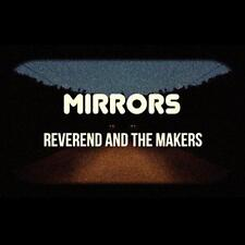 Reverend And The Makers - Mirrors (NEW CD+DVD)