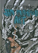 Visual Funk: Jim Mahfood Art Artbook englisch