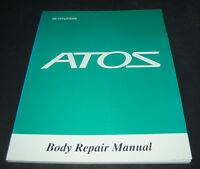 Werkstatthandbuch Karosserie Hyundai Atos Body Repair Manual Stand Juli 2003!