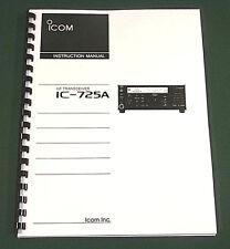Icom IC-725A Instruction Manual - Premium Card Stock Covers & 28 LB Paper!
