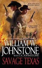 Savage Texas #11 by William W. Johnstone with J.A. Johnstone (2011 PB) GG709