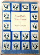 Texas Quilts, Texas Women by Suzanne Yabsley