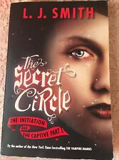 Secret Circle The Initiation & the Captive Part 1  L. J. Smith 1992 PB Witches