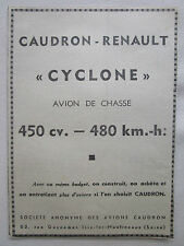 11/1938 PUB AVION DE CHASSE CAUDRON RENAULT CYCLONE FIGHTER ORIGINAL AD