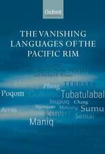 The Vanishing Languages of the Pacific Rim (Oxford Linguistics)