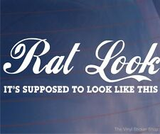 RAT LOOK IT'S SUPPOSED TO LOOK LIKE THIS Funny Ratted Car/Window/Bumper Sticker