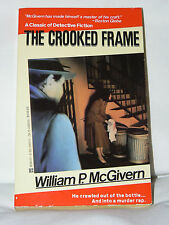 The Crooked Frame by William P. McGivern (1988, Pb)- Classic 50s detective -NEW!
