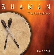 SHAMAN - The Healing Drum - Wychazell