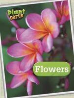 Flowers by Melanie Waldron 9781406274776 (Hardback, 2014)