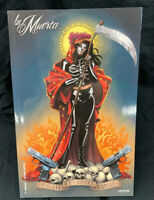 La Muerta: Descent - Skeletia Edition ( Richard Ortiz , Brian Pulido )