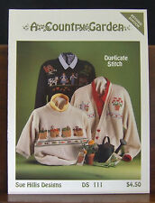 Sue Hills Designs Duplicate Stitch A Country Garden Revised Edition