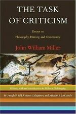 The Task of Criticism : Essays on Philosophy, History and Community by Joseph...