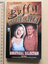 BUFFY THE VAMPIRE SLAYER UNNATURAL SELECTION MEL ODOM NOV 2000 BLISS 210 PAGES
